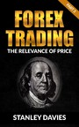 Forex Trading - Part 3: The Relevance of Price