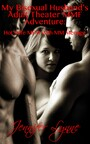 My Bisexual Husband's Adult Theater MMF Adventure - Hot Wife MFM With MM Ménage