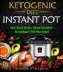 Ketogenic Diet Instant Pot - the Best Keto Slow Cooker and Instant Pot Recipes!