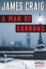 Man of Sorrows - An Inspector Carlyle Mystery