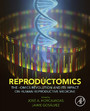 Reproductomics - The -Omics Revolution and Its Impact on Human Reproductive Medicine