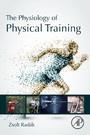 The Physiology of Physical Training - Physiology of Physical Training