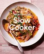 Martha Stewart's Slow Cooker - 110 Recipes for Flavorful, Foolproof Dishes (Including Desserts!), Plus Test- Kitchen Tips and Strategies