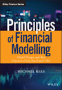 Principles of Financial Modelling - Model Design and Best Practices Using Excel and VBA