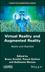 Virtual Reality and Augmented Reality - Myths and Realities