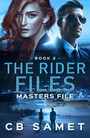 Masters File - The Rider Files Book 2