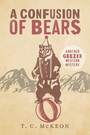 A Confusion of Bears - Another Geezer Western Mystery