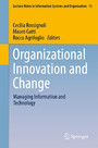 Organizational Innovation and Change - Managing Information and Technology