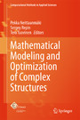 Mathematical Modeling and Optimization of Complex Structures