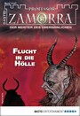 Professor Zamorra 1147 - Horror-Serie - Flucht in die Hölle