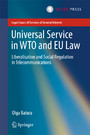 Universal Service in WTO and EU law - Liberalisation and Social Regulation in Telecommunications