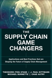 Supply Chain Game Changers - Applications and Best Practices that are Shaping the Future of Supply Chain Management