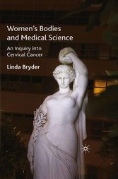 Women's Bodies and Medical Science - An Inquiry into Cervical Cancer
