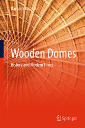 Wooden Domes - History and Modern Times