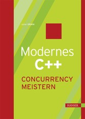 Modernes C++: Concurrency meistern