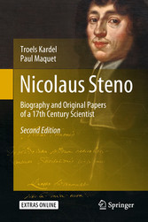 Nicolaus Steno - Biography and Original Papers of a 17th Century Scientist