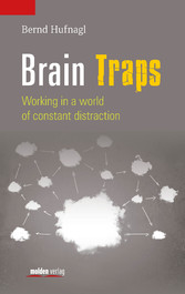 Brain Traps - Working in a world of constant distraction