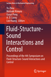 Fluid-Structure-Sound Interactions and Control - Proceedings of the 4th Symposium on Fluid-Structure-Sound Interactions and Control